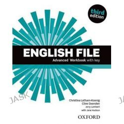 English File, Advanced: Workbook with Key by Clive Oxenden, 9780194502177.