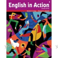 English in Action 3, English in Action by Barbara H. Foley, 9781424049929.