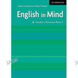 English in Mind 2 Teacher's Resource Pack, English in Mind by Sarah Ackroyd, 9780521750615.