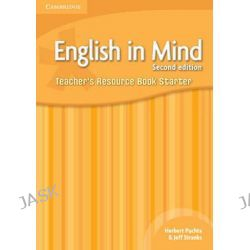 English in Mind Starter Level Teacher's Resource Book, English in Mind Starter by Brian Hart, 9780521176897.