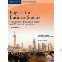 English for Business Studies Student's Book, A Course for Business Studies and Economics Students by Ian Mackenzie, 9780521743419.