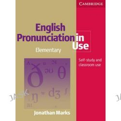 English Pronunciation in Use Elementary Book with Answers, with Audio, Grammar in Use by Jonathan Marks, 9780521672665.
