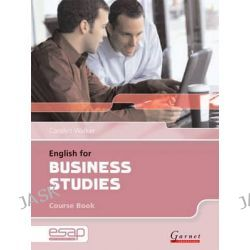 English for Business Studies in Higher Education Studies, English for Specific Academic Purposes by Carolyn Walker, 9781859649367.