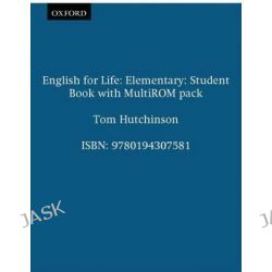 English for Life: Elementary: Student's Book with MultiROM Pack, General English Four-skills Course for Adults by Tom Hutchinson, 9780194307581.