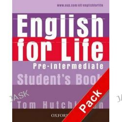 English for Life Pre-Intermediate: Student's Book with Multirom Pack, General English Four-Skills Course for Adults by Tom Hutchinson, 9780194307598.