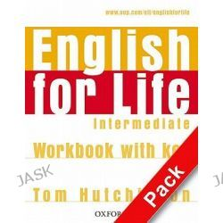 English for Life Intermediate: Student's Book with MultiROM Pack, General English Four-skills Course for Adults by Tom Hutchinson, 9780194307604.
