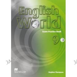 English World Exam Practice Book Level 9, Elt Children's Courses by Stephen Thompson, 9780230032125.