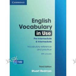 English Vocabulary in Use Pre-Intermediate and Intermediate with Answers by Stuart Redman, 9780521149884.