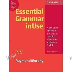 Essential Grammar in Use with Answers, A Self-Study Reference and Practice Book for Elementary Students of English by Raymond Murphy, 9780521675802.