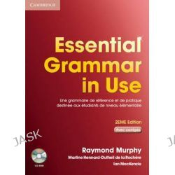Essential Grammar in Use Student Book with Answers and CD-ROM French Edition, Le Bestseller de la Grammaire Anglaise by Raymond Murphy, 9780521714112.
