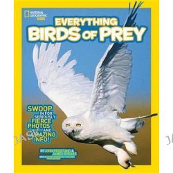 Everything Birds of Prey, Everything by National Geographic, 9781426318894.