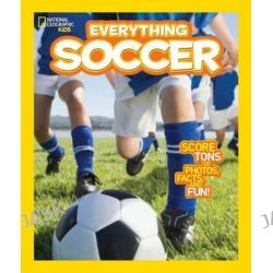 Everything Soccer, Everything by National Geographic Kids, 9781426317132.
