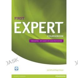 Expert First 3rd Edition Coursebook with CD Pack, Expert by Jan Bell, 9781447962007.