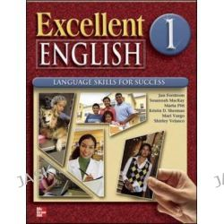 Excellent English 1 Student Book and Workbook Package, Excellent English by Jan Forstrom, 9780078051982.
