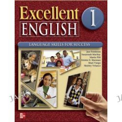 Excellent English 1 Student Book W/ Audio Highlights, Excellent English by Forstrom Jan, 9780078051968.