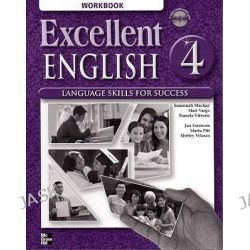 Excellent English 4 Sudent Book and Workbook Package, Language Skills for Success by Forstrom Jan, 9780077421724.