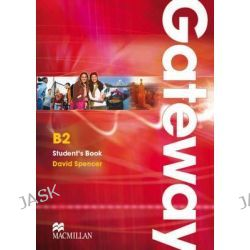 Gateway B2, Student's Book by David Spencer, 9780230723566.