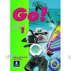 Go!, Students' Book Level 1 by Steve Elsworth, 9780582228887.