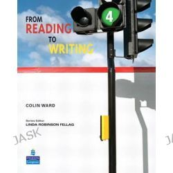 From Reading to Writing, 4 by Colin Ward, 9780131588677.