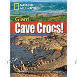Giant Cave Crocs!, Footprint Reading Library 1900 by Rob Waring, 9781424021956.