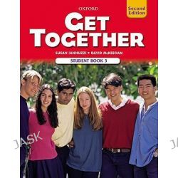 Get Together 3, Student Book: Student book 3 by Susan Iannuzzi, 9780194516020.