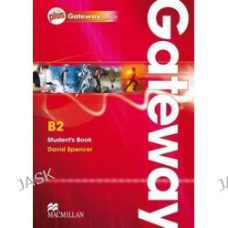Gateway B2, Student Book and Webcode Pack by David Spencer, 9780230417618.