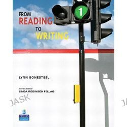 From Reading to Writing, 1 by Lynn Bonesteel, 9780132050661.