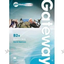 Gateway B2+, Student's Book & Webcode Pack by David Spencer, 9780230417625.