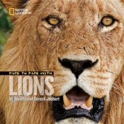 Face to Face with Lions, Face to Face by Dereck Joubert, 9781426306273.