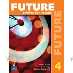 Future, English for Results (with Practice Plus CD-ROM) Bk. 4 by Jane Curtis, 9780131991569.