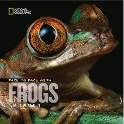 Face to Face with Frogs, Face to Face by Mark W. Moffett, 9781426306266.