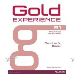 Gold Experience B1 Teacher's Book, Gold Experience by Genevieve White, 9781447973706.