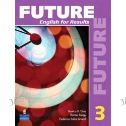 Future, English for Results (with Practice Plus CD-ROM) Bk. 3 by Irene E. Schoenberg, 9780131991521.
