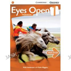 Eyes Open Level 1 Workbook with Online Practice, Eyes Open by Vicki Anderson, 9781107467330.