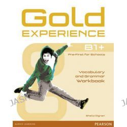 Gold Experience B1+ Workbook Without Key, Gold Experience by Sheila Dignen, 9781447913917.