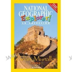 Explorer Books (Pathfinder Spanish Social Studies, World History): El Gran Muro de China by National Geographic Learning, 9781285412986.