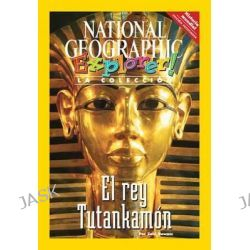 Explorer Books (Pathfinder Spanish Social Studies, World History): El Rey Tutankamon by National Geographic Learning, 9781285412733.