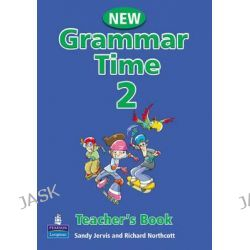 Grammar Time, Teachers Book Level 2 by Sandy Jervis, 9781405852708.