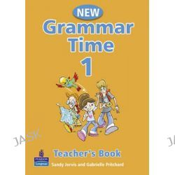 Grammar Time Level 1 Teachers Book, Teachers Book Level 1 by Sandy Jervis, 9781405852678.