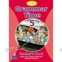 Grammar Time Level 5 Teachers Book, Teachers Book Level 5 by Sandy Jervis, 9781405852791.