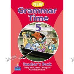 Grammar Time Level 5 Teachers Book, Teachers Book Level 5 by Sandy Jervis, 9781405852791.