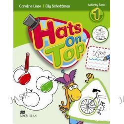 Hats on Top Activity Book Level 1, Hats on Top by Caroline Linse, 9780230444812.