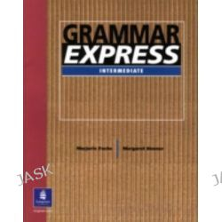 Grammar Express: Without Answer Key, For Self-Study and Classroom Use by Marjorie Fuchs, 9780130409850.