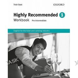 Highly Recommended: Workbook, English for the Hotel and Catering Industry by Trish Stott, 9780194574655.