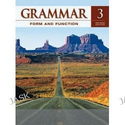 Grammar Form and Function Level 3 Student Book, Grammar Form and Function by Milada Broukal, 9780077192235.