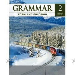 Grammar Form and Function Level 2 Student Book, Grammar Form and Function by Milada Broukal, 9780077192204.