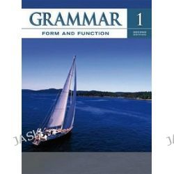 Grammar Form and Function Level 1 Student Book, Grammar Form and Function by Milada Broukal, 9780073384627.