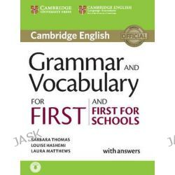 Grammar and Vocabulary for First and First for Schools Book with Answers and Audio by Barbara Thomas, 9781107481060.