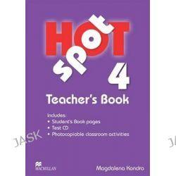 Hot Spot 4, Teacher's Book + Test CD by Colin Granger, 9780230717947.