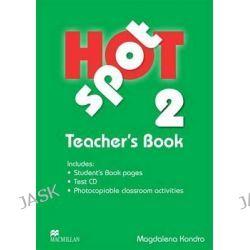 Hot Spot 2, Teacher's Book + Test CD by Colin Granger, 9780230717909.